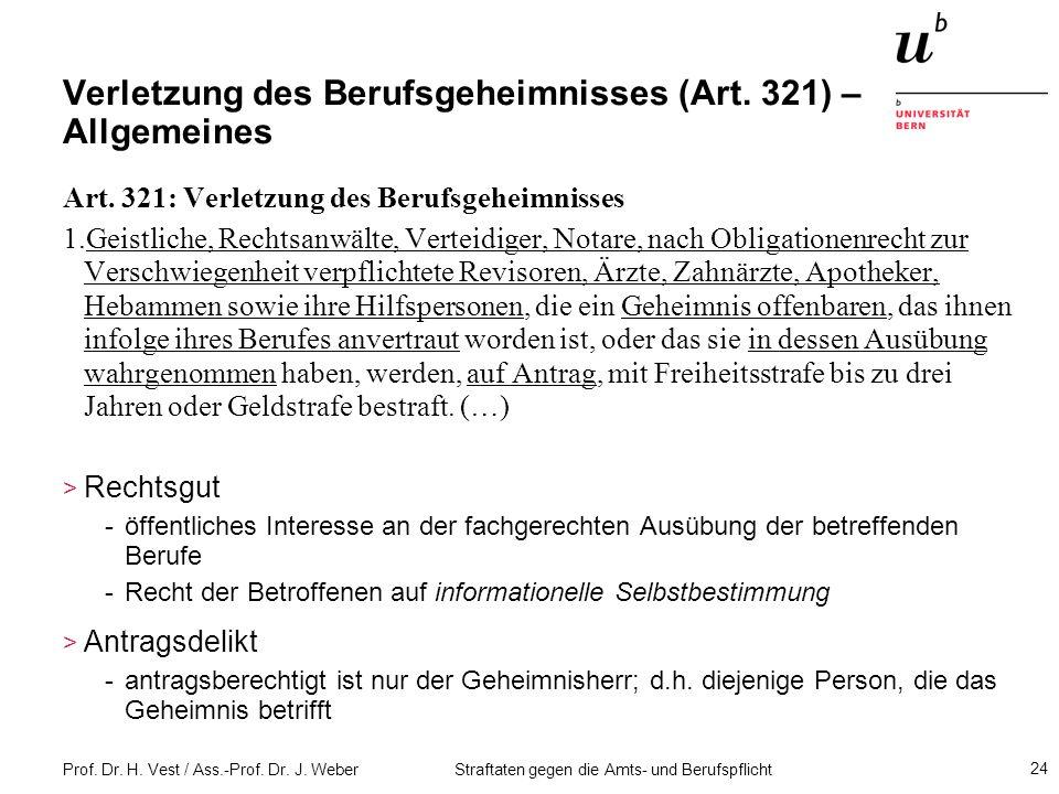 Verletzung des Berufsgeheimnisses (Art. 321) – Allgemeines