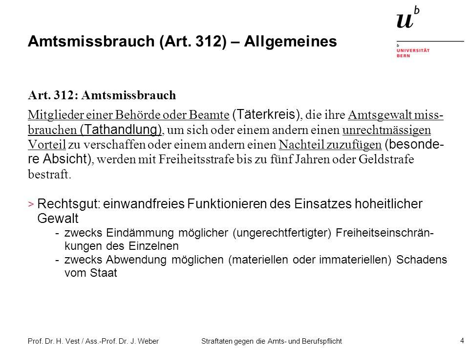 Amtsmissbrauch (Art. 312) – Allgemeines