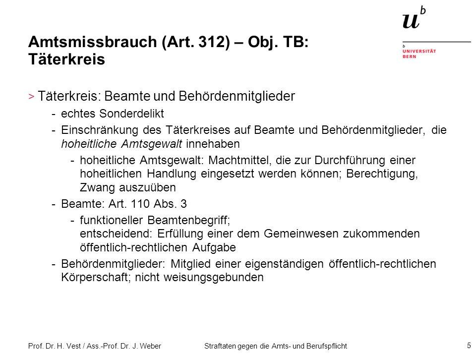 Amtsmissbrauch (Art. 312) – Obj. TB: Täterkreis