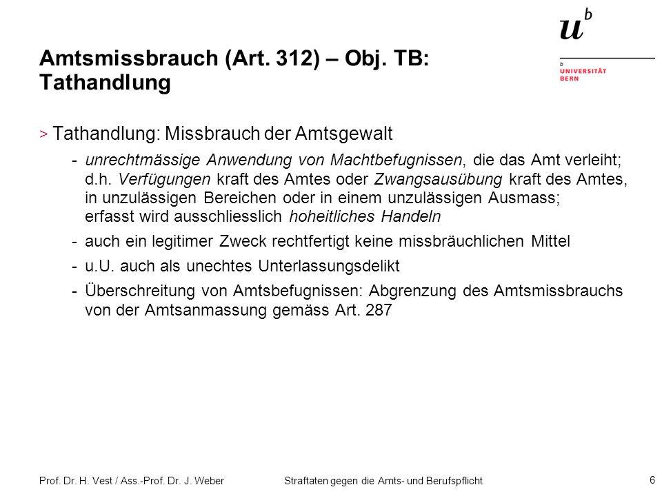 Amtsmissbrauch (Art. 312) – Obj. TB: Tathandlung