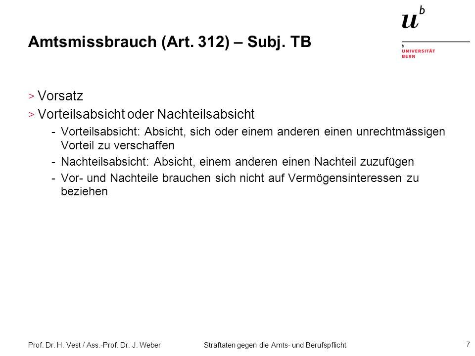 Amtsmissbrauch (Art. 312) – Subj. TB