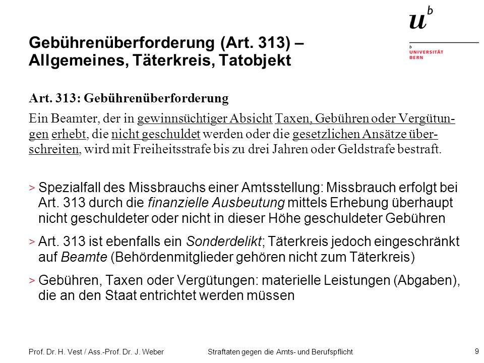 Gebührenüberforderung (Art. 313) – Allgemeines, Täterkreis, Tatobjekt
