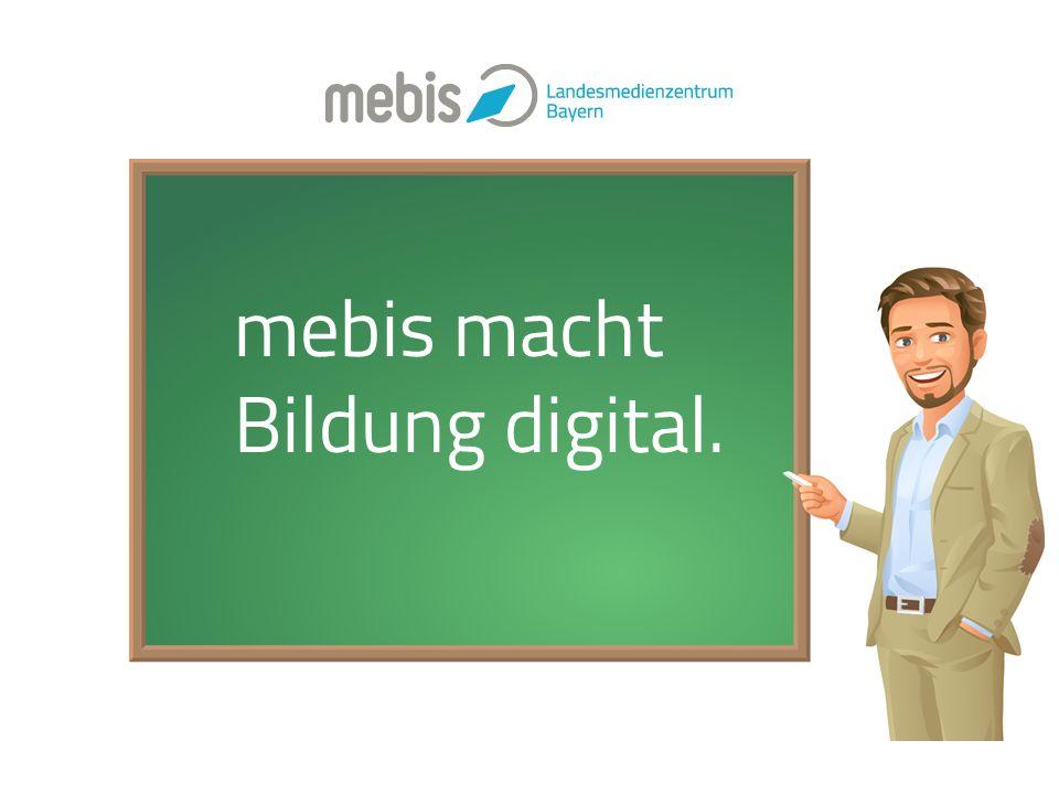 mebis macht Bildung digital.