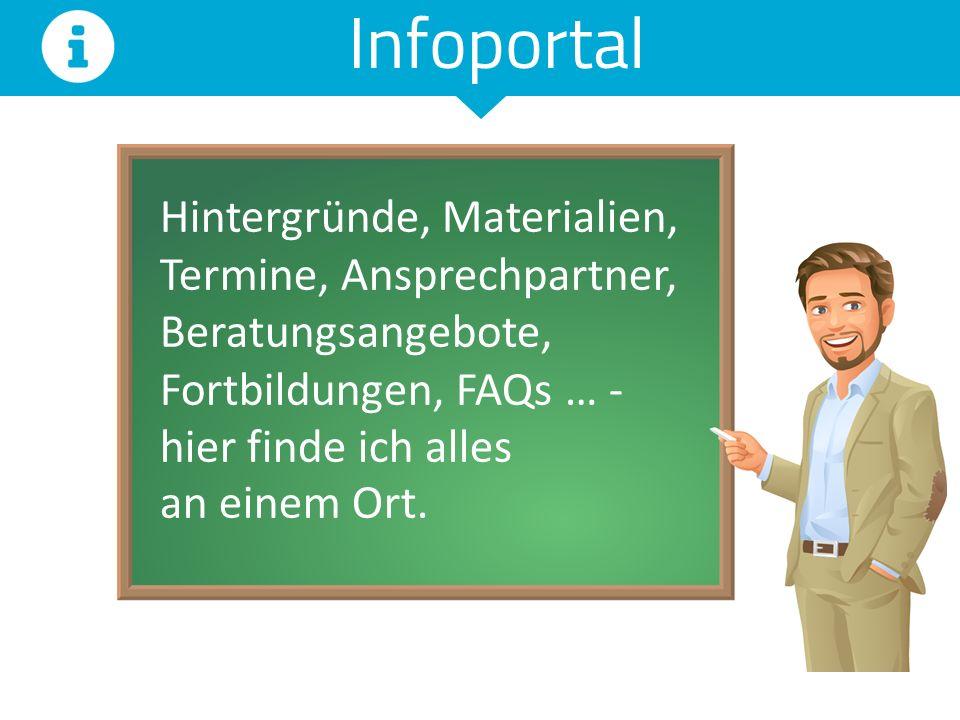 Infoportal Hintergründe, Materialien, Termine, Ansprechpartner,