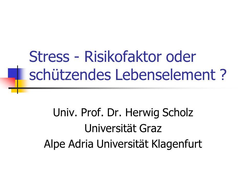 Stress - Risikofaktor oder schützendes Lebenselement