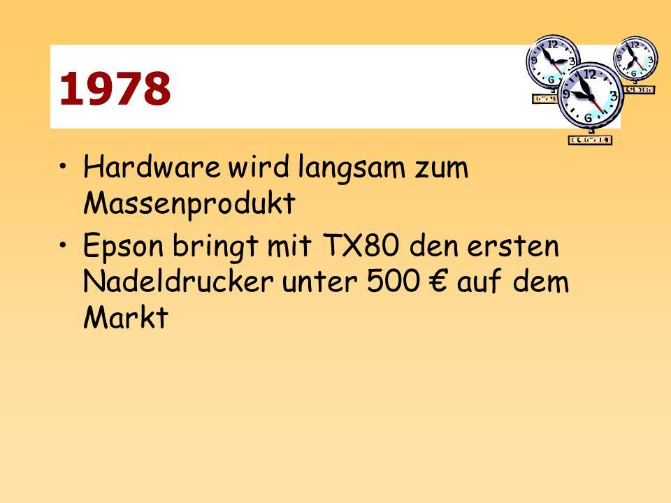 1978 Hardware wird langsam zum Massenprodukt