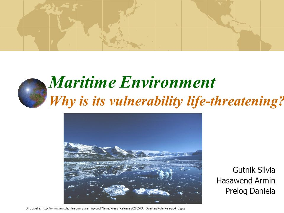 Maritime Environment Why is its vulnerability life-threatening