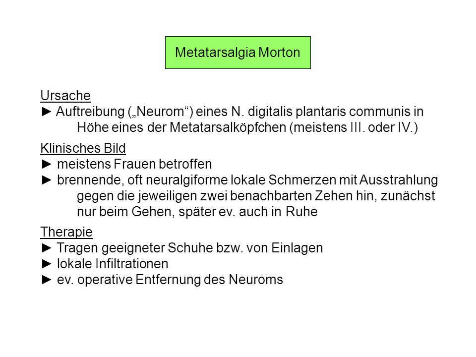 "Metatarsalgia Morton Ursache. ► Auftreibung (""Neurom ) eines N. digitalis plantaris communis in."
