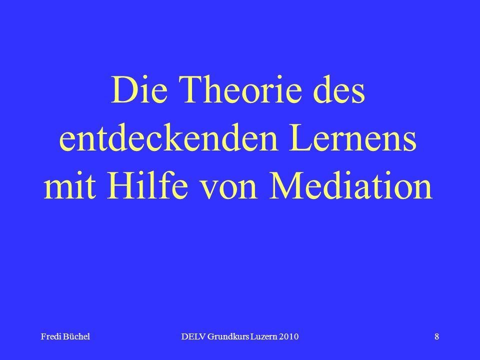 Die Theorie des entdeckenden Lernens mit Hilfe von Mediation