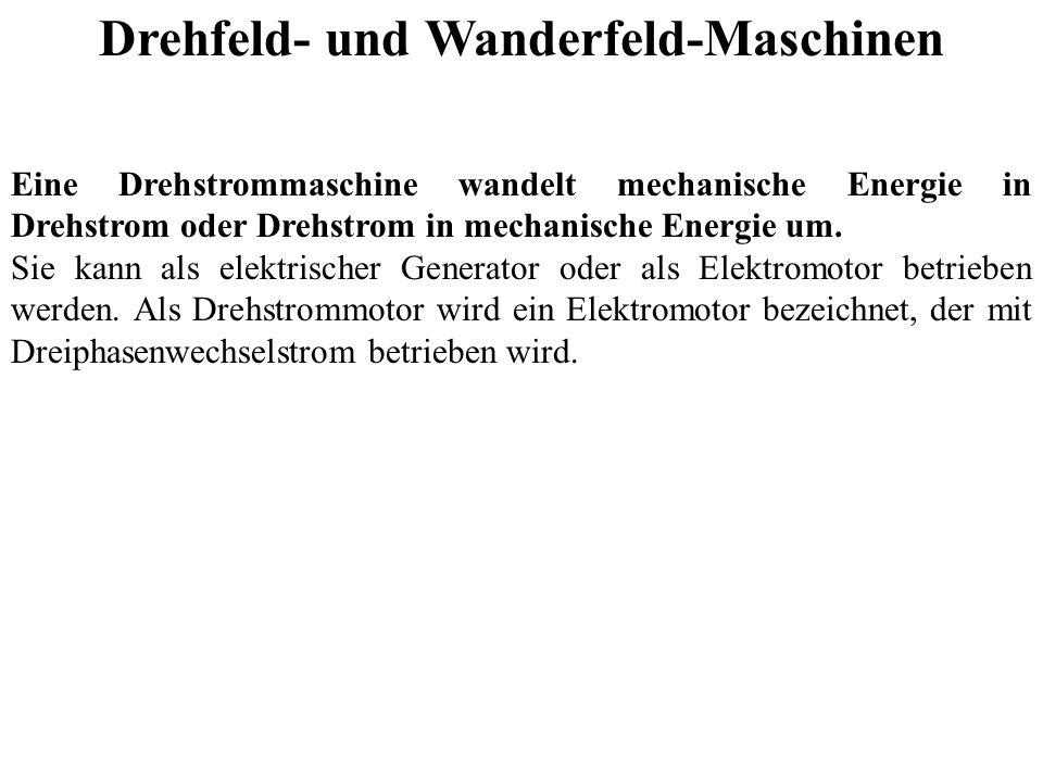 Drehfeld- und Wanderfeld-Maschinen