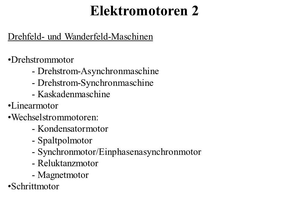 Elektromotoren 2 Drehfeld- und Wanderfeld-Maschinen Drehstrommotor