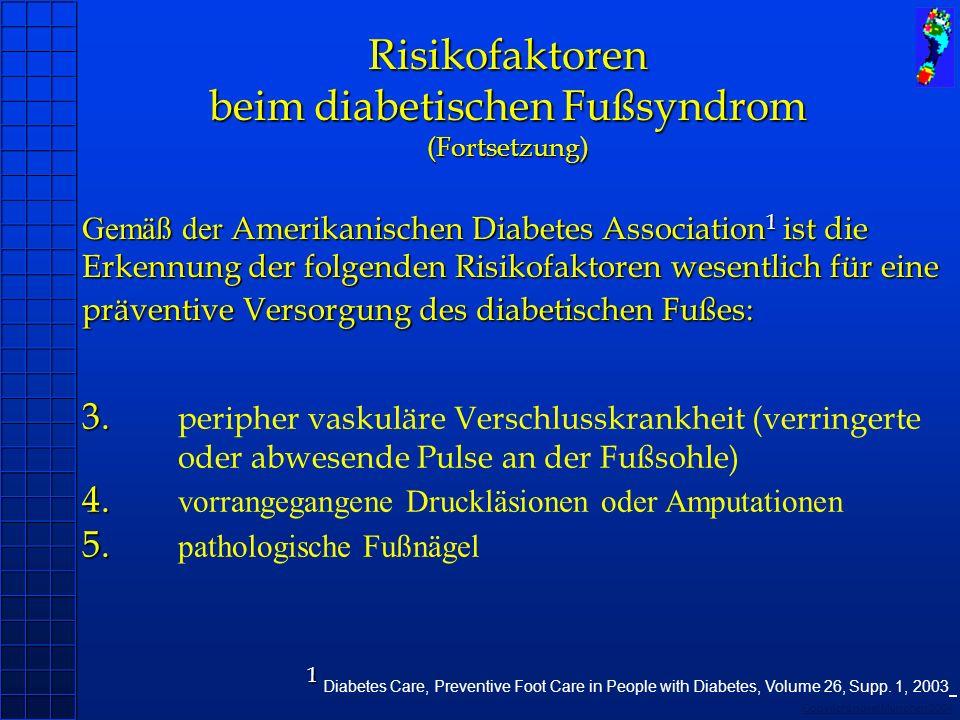 beim diabetischen Fußsyndrom