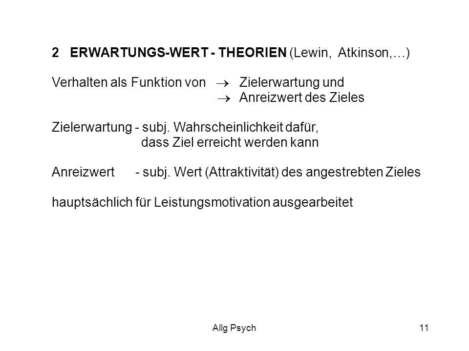 2 ERWARTUNGS-WERT - THEORIEN (Lewin, Atkinson,…)