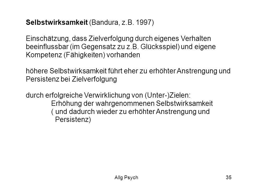 Selbstwirksamkeit (Bandura, z.B. 1997)