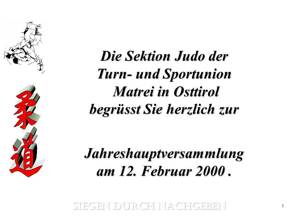 Jahreshauptversammlung am 12. Februar 2000 . SIEGEN DURCH NACHGEBEN