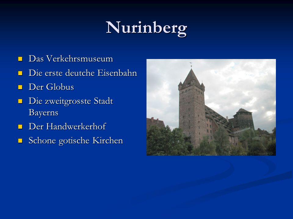 Nurinberg Das Verkehrsmuseum Die erste deutche Eisenbahn Der Globus