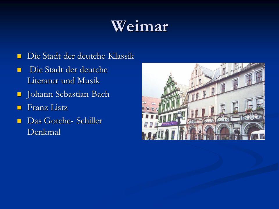 Weimar Die Stadt der deutche Klassik