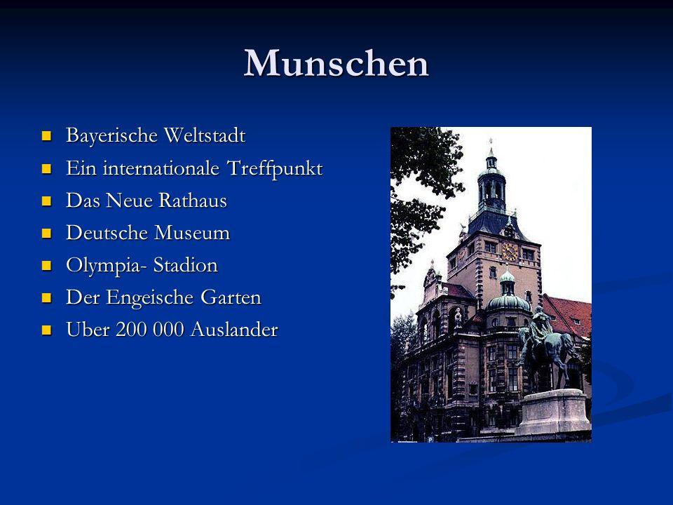 Munschen Bayerische Weltstadt Ein internationale Treffpunkt