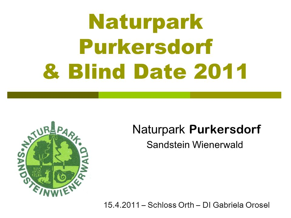 Naturpark Purkersdorf & Blind Date 2011