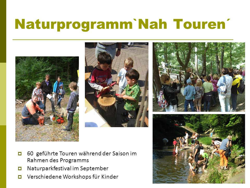 Naturprogramm`Nah Touren´
