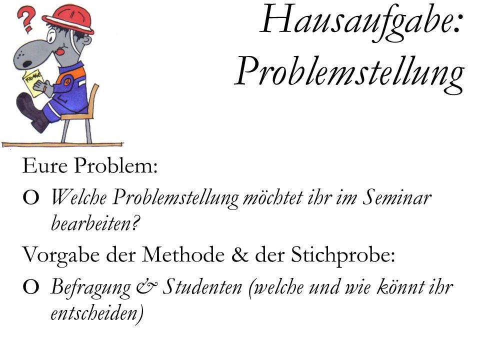 Hausaufgabe: Problemstellung