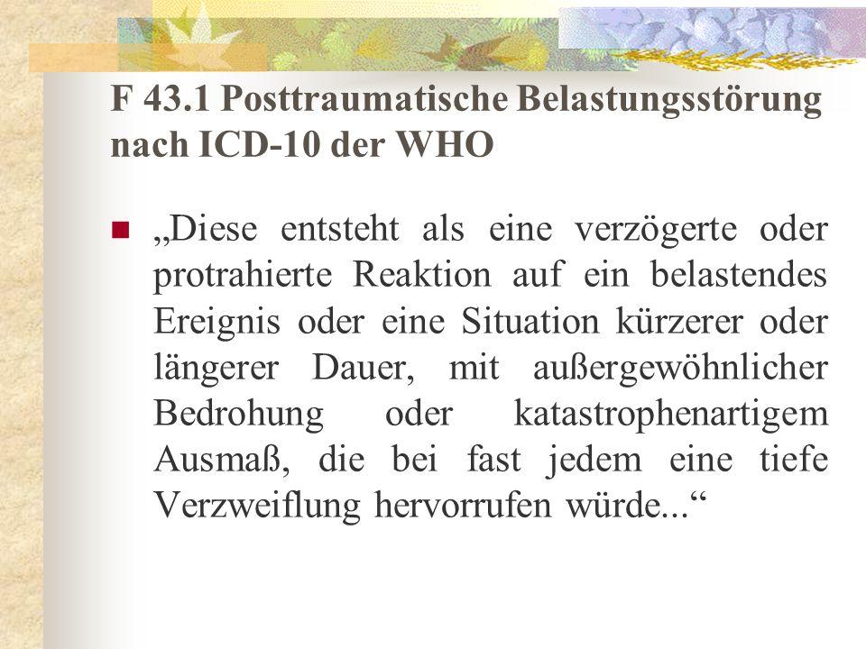 F 43.1 Posttraumatische Belastungsstörung nach ICD-10 der WHO