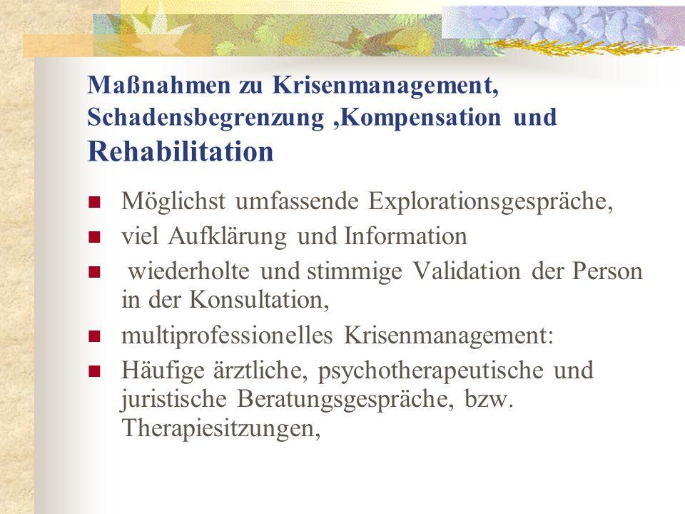 Maßnahmen zu Krisenmanagement, Schadensbegrenzung ,Kompensation und Rehabilitation