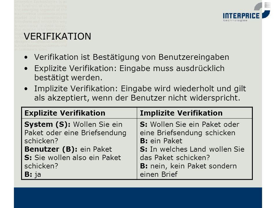 VERIFIKATION Verifikation ist Bestätigung von Benutzereingaben