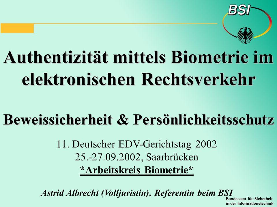 Authentizität mittels Biometrie im elektronischen Rechtsverkehr