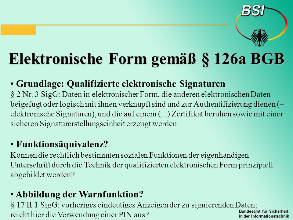 Elektronische Form gemäß § 126a BGB