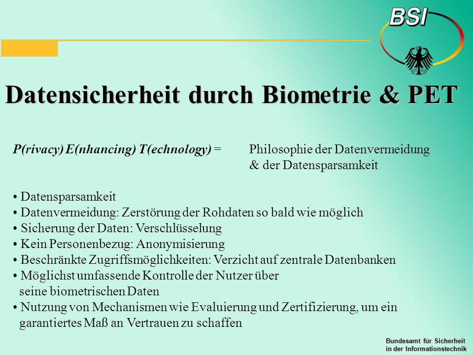 Datensicherheit durch Biometrie & PET