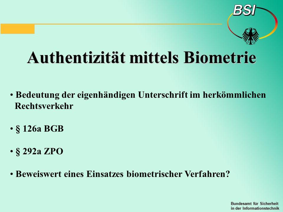 Authentizität mittels Biometrie