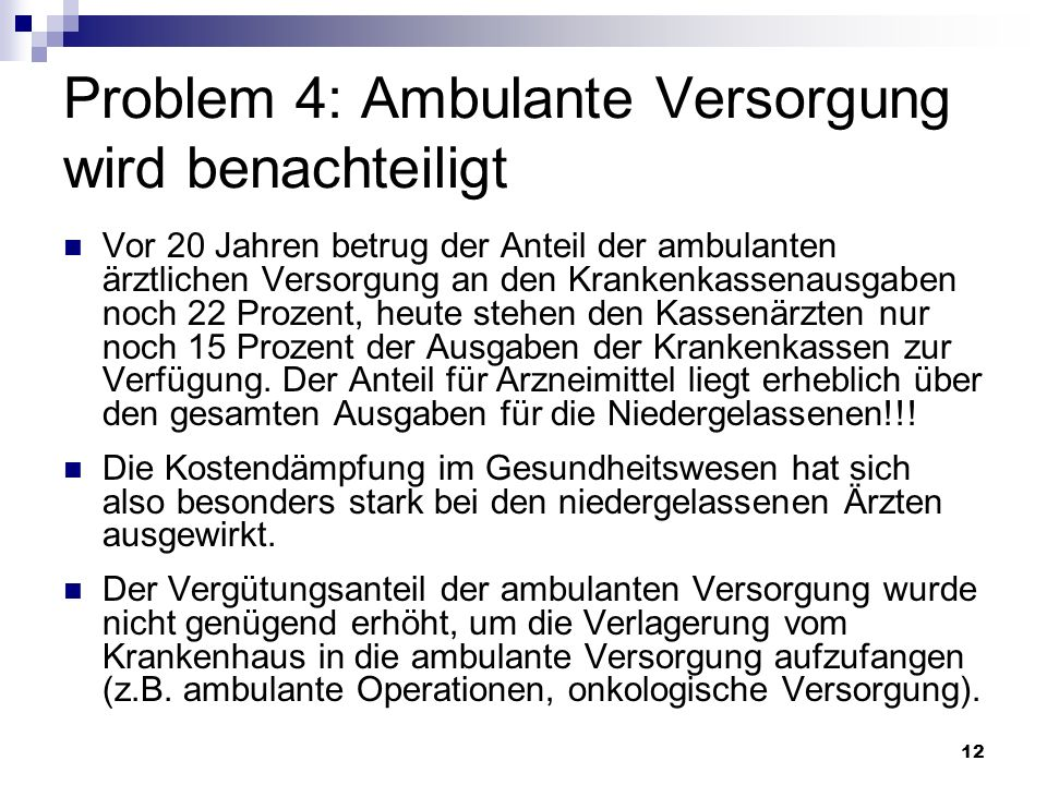 Problem 4: Ambulante Versorgung wird benachteiligt