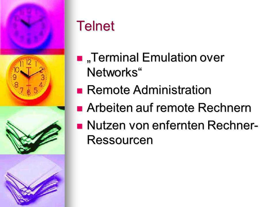 "Telnet ""Terminal Emulation over Networks Remote Administration"