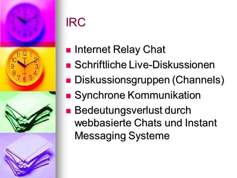 IRC Internet Relay Chat Schriftliche Live-Diskussionen