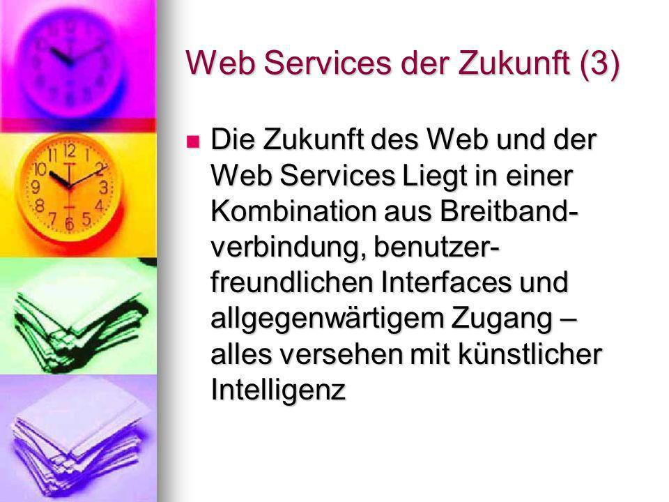 Web Services der Zukunft (3)