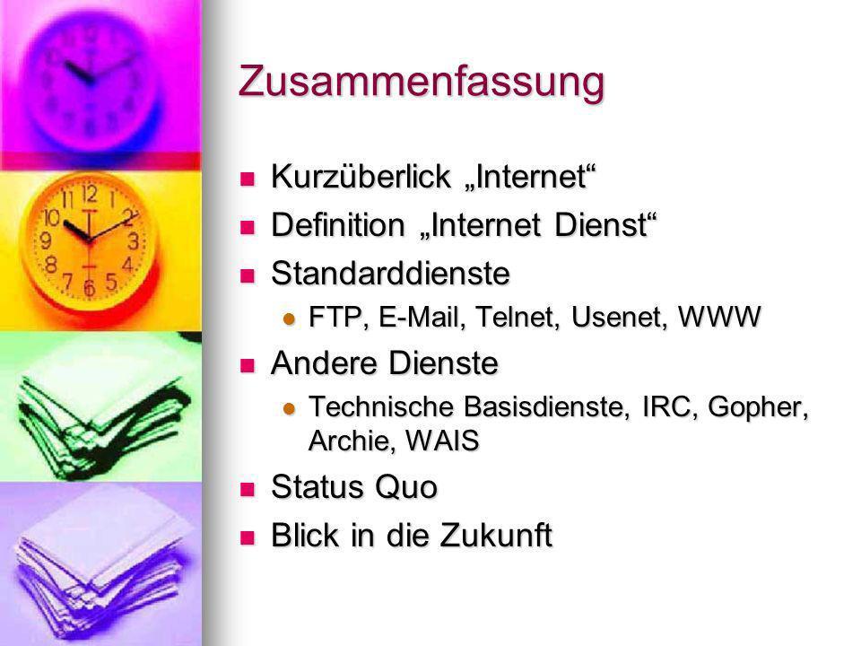 """Zusammenfassung Kurzüberlick """"Internet Definition """"Internet Dienst"""