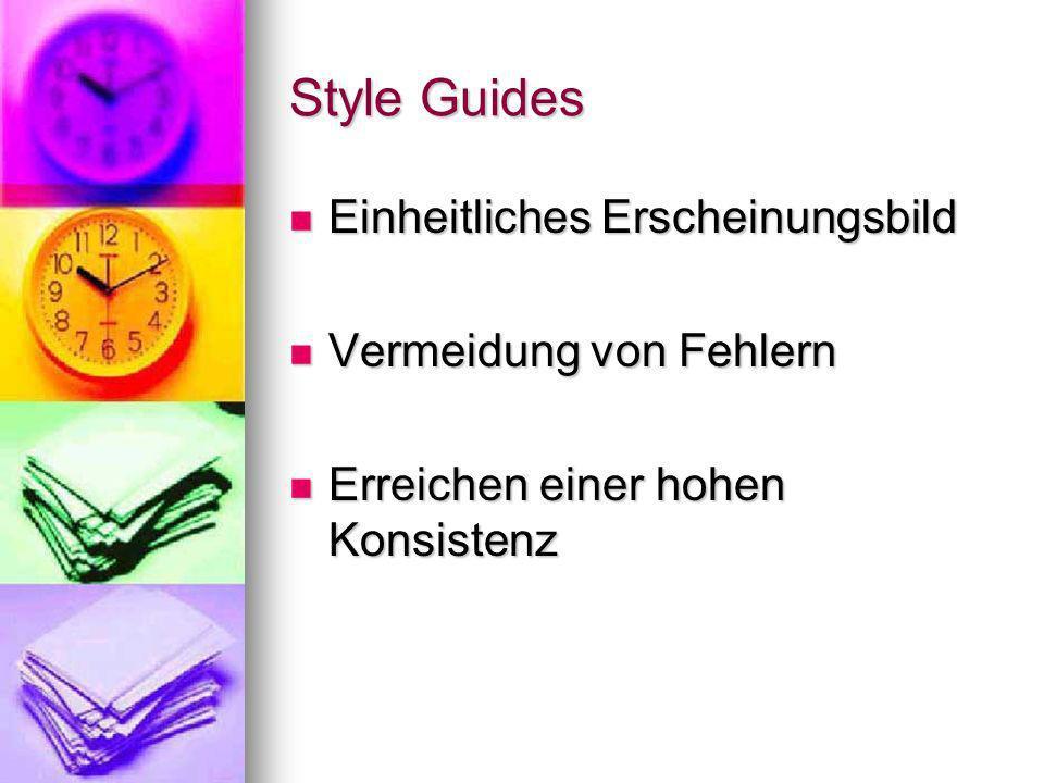 Style Guides Einheitliches Erscheinungsbild Vermeidung von Fehlern
