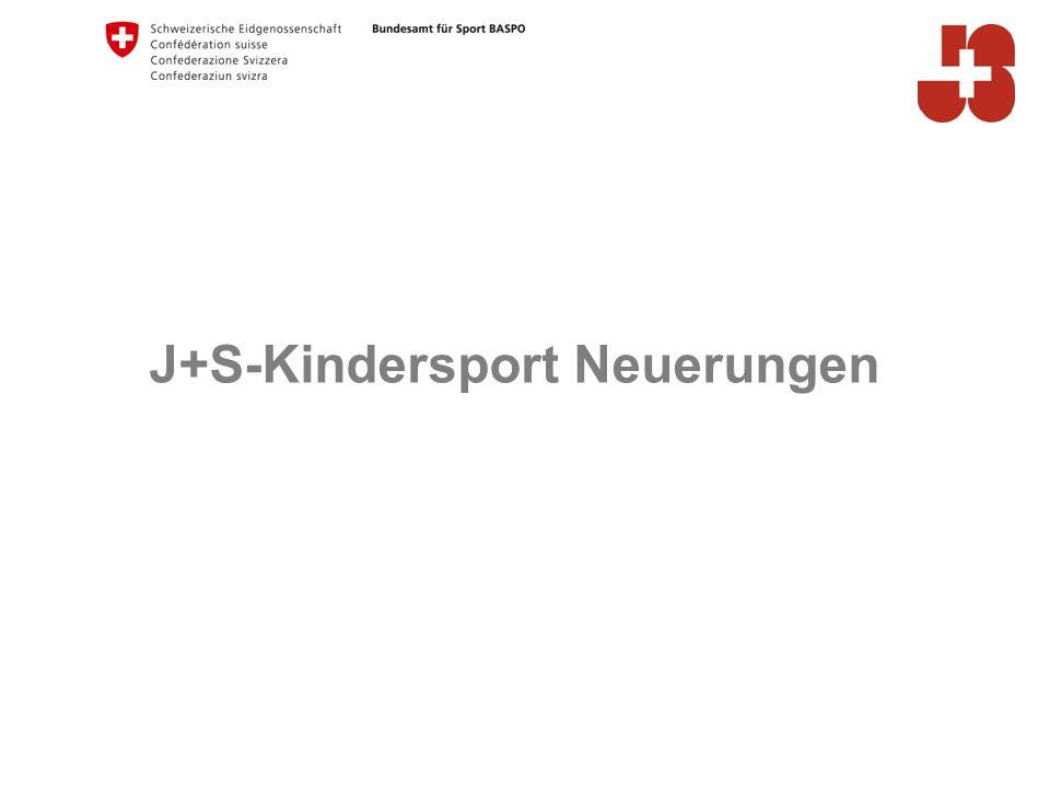 J+S-Kindersport Neuerungen