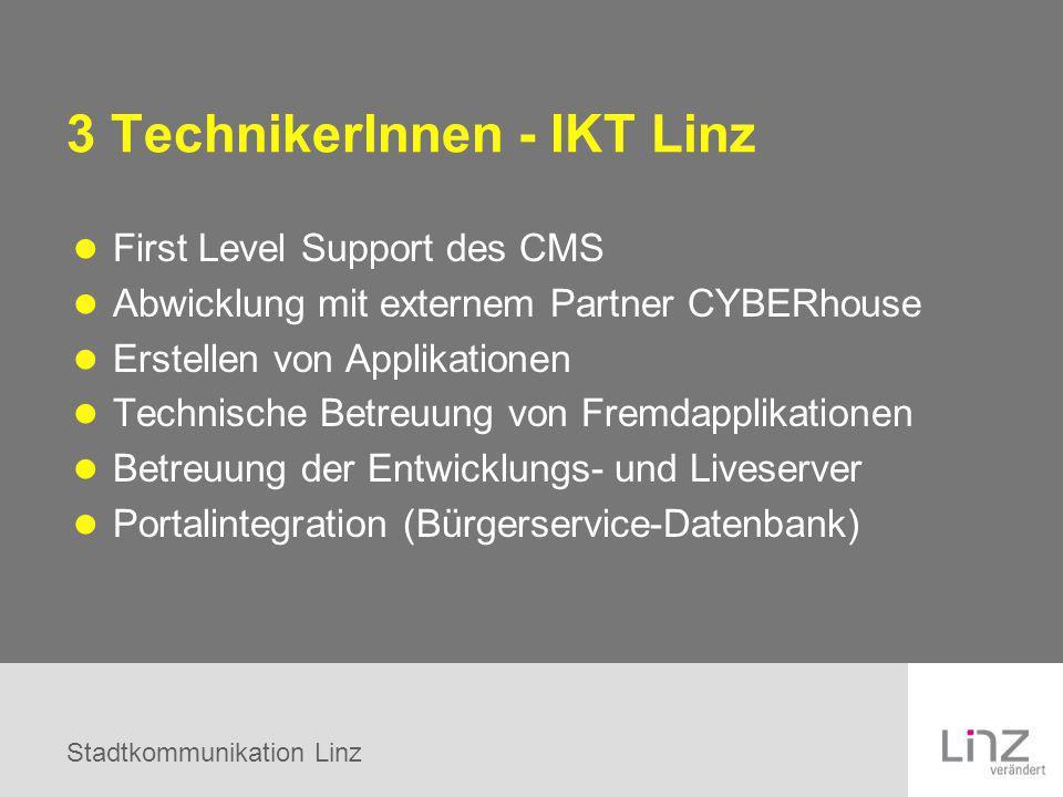 3 TechnikerInnen - IKT Linz