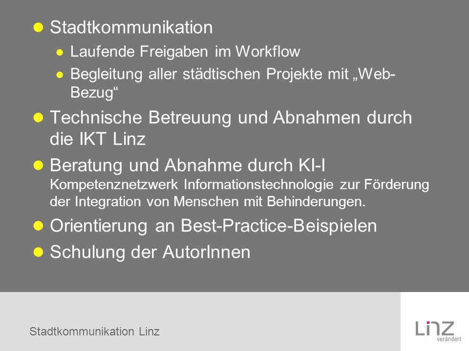 Technische Betreuung und Abnahmen durch die IKT Linz