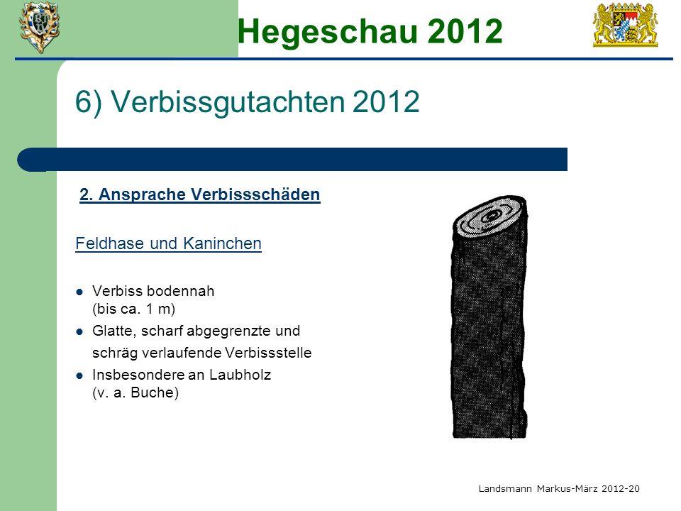Hegeschau 2012 6) Verbissgutachten 2012 2. Ansprache Verbissschäden