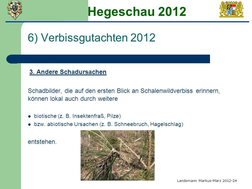 Hegeschau 2012 6) Verbissgutachten 2012