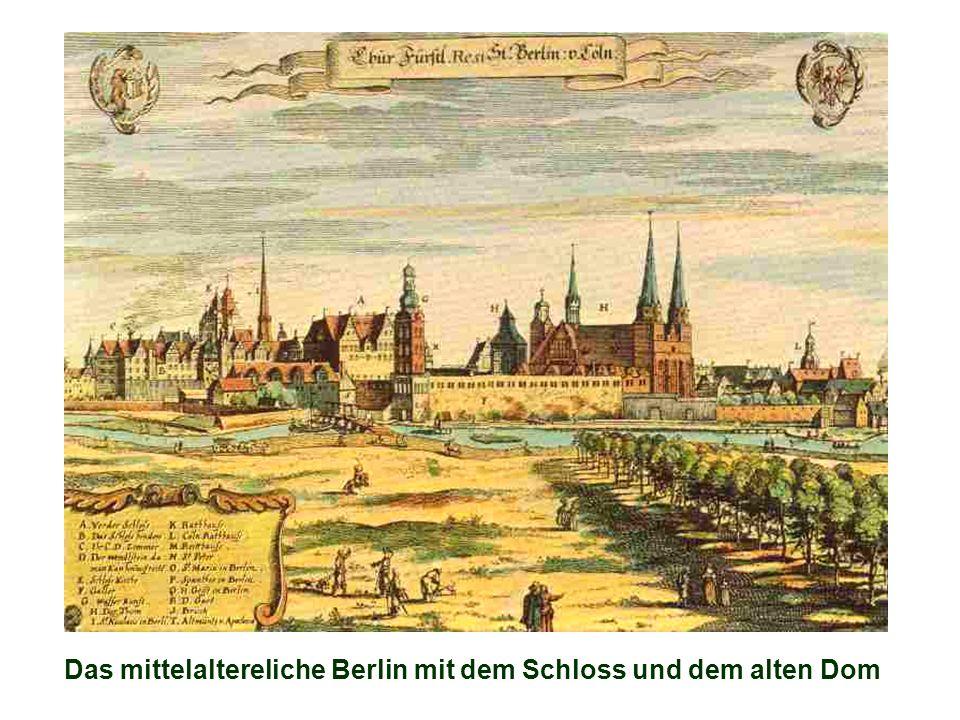 Das mittelaltereliche Berlin mit dem Schloss und dem alten Dom