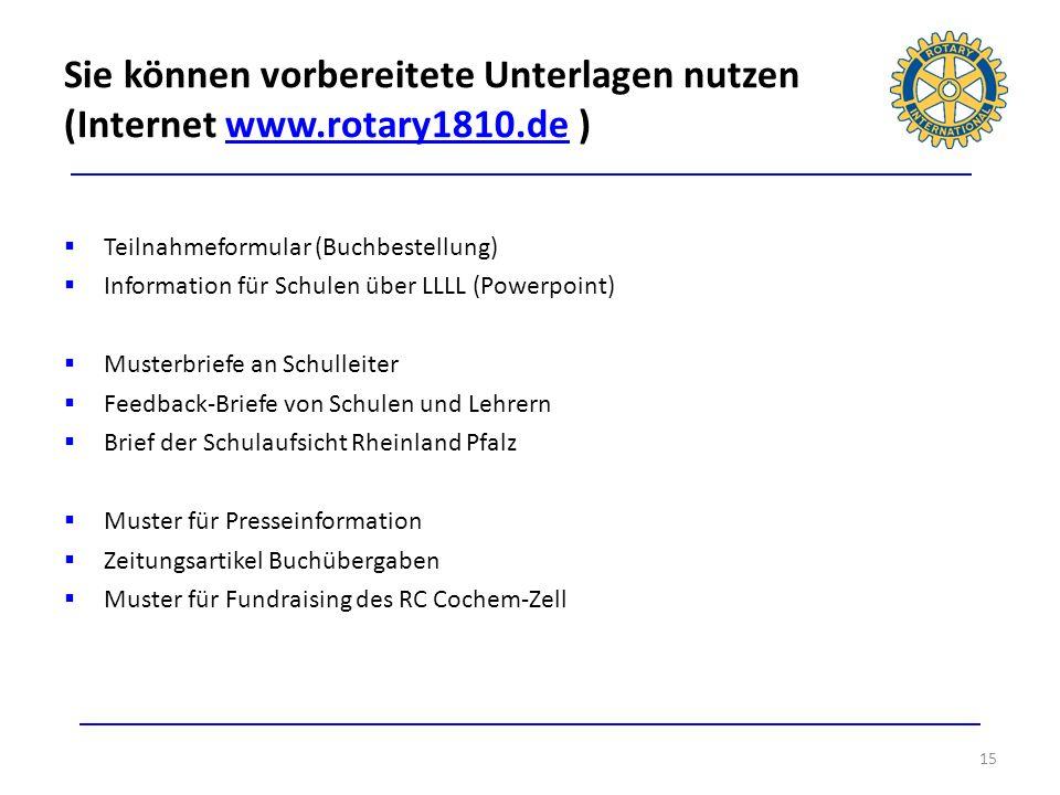 Sie können vorbereitete Unterlagen nutzen (Internet www. rotary1810