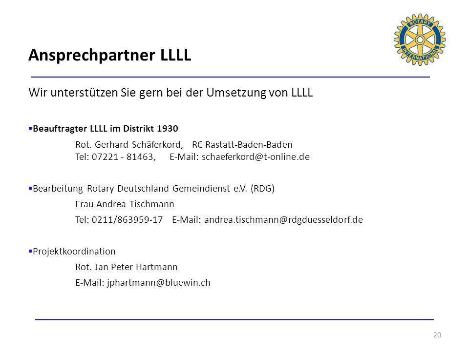 Ansprechpartner LLLLWir unterstützen Sie gern bei der Umsetzung von LLLL. Beauftragter LLLL im Distrikt 1930.