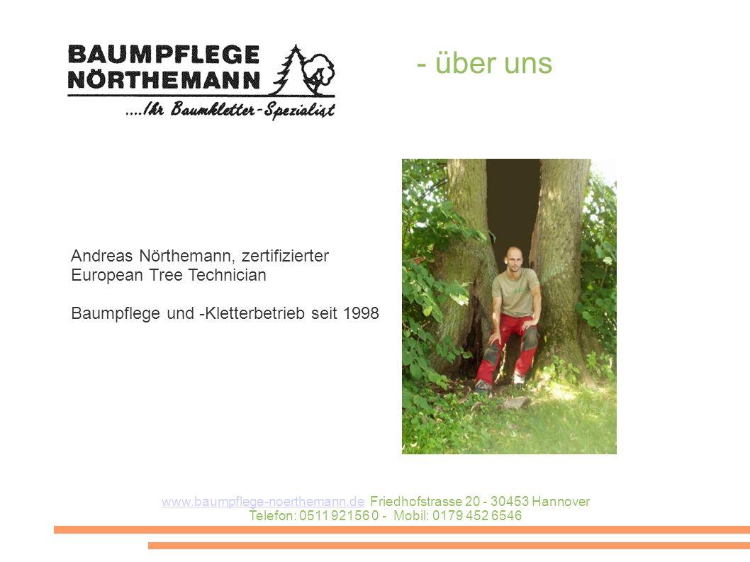 - über uns Andreas Nörthemann, zertifizierter European Tree Technician