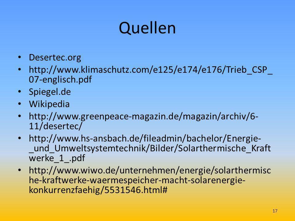 Quellen Desertec.org. http://www.klimaschutz.com/e125/e174/e176/Trieb_CSP_07-englisch.pdf. Spiegel.de.