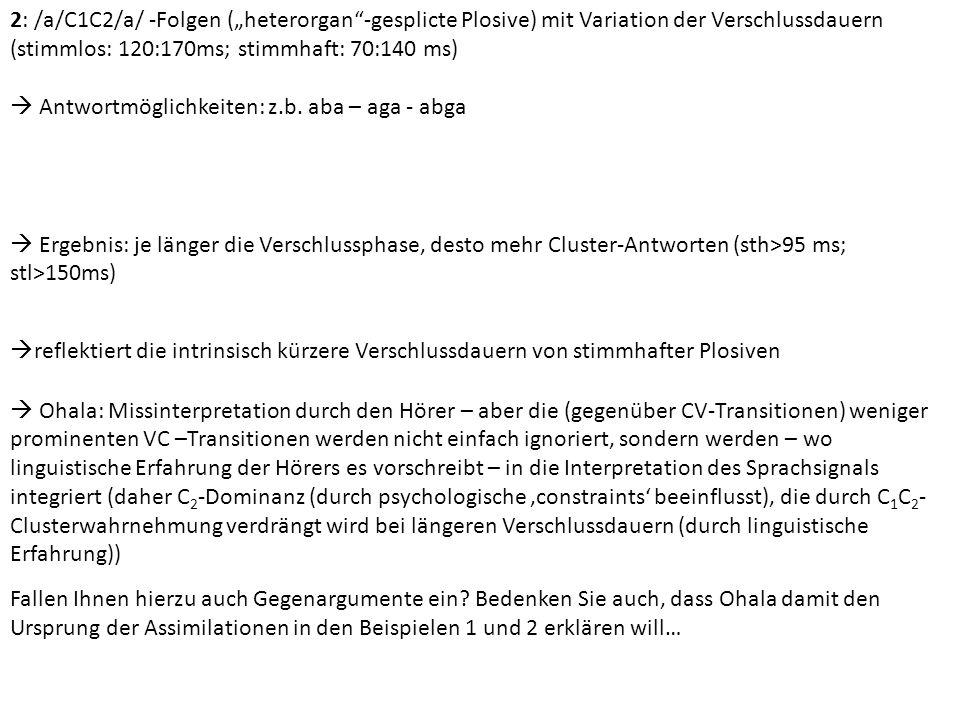 """2: /a/C1C2/a/ -Folgen (""""heterorgan -gesplicte Plosive) mit Variation der Verschlussdauern"""