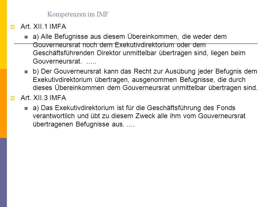 Kompetenzen im IMF Art. XII.1 IMFA